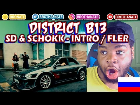 FIRST REACTION TO RUSSIAN RAP: District B13 + russian rap (SD & SCHOKK - Intro / Fler - Ghetto Beat)