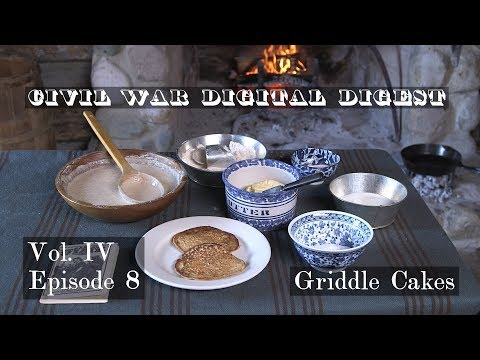 Griddle Cakes - Vol. IV, Episode 8