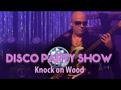 DISCO PARTY SHOW Live - Knock on wood