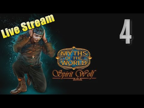 Myths of the World 3: Spirit Wolf [04] w/YourGibs #YourGibsLive - ENDING - Part 4