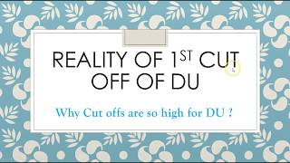Reality of Delhi University cut off | Reason for High first Cut off | DU admission 2018 | Educademy