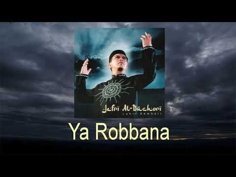 Ustadz Jefri Al Buchori Feat Opick -  Ya Robbana