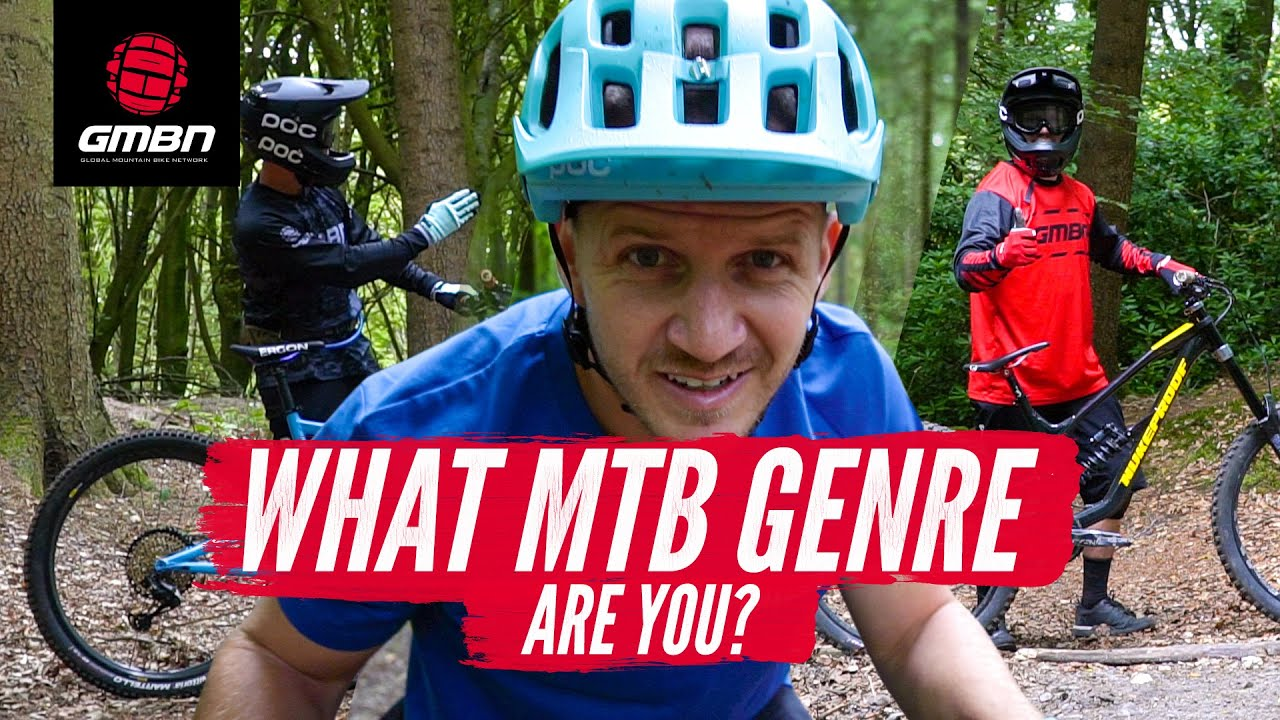What Type Of Mountain Biker Are You? | 5 MTB Genres