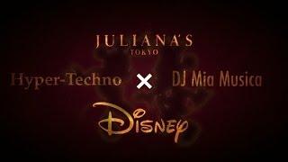 Video JULIANA'S TOKYO x DISNEY Non-Stop Hyper Techno MegaMix / DJ Mia Musica download MP3, 3GP, MP4, WEBM, AVI, FLV Oktober 2018