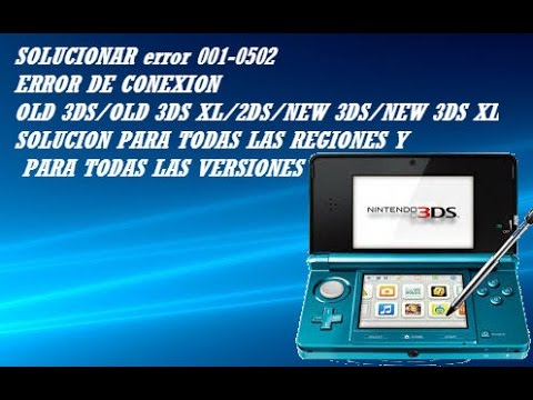 SOLUCIONAR ERROR 001-0502/old 3DS/old 3DSXl/2DS/NEW 3DS/NEW 3DSXL