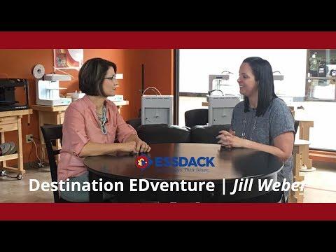 Destination EDventure | Jill Weber | The Pilot Episode