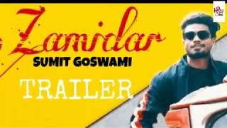 Zamidar Trailer :- Sumit Goswami || New haryanvi song trailer || HR 31 Stars