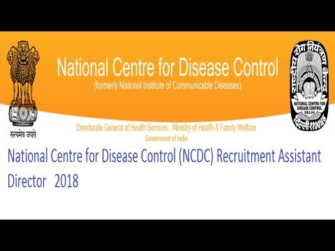 National Centre For Disease Control (NCDC) Recruitment Assistant Director   2018