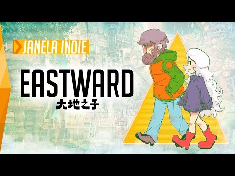 Conheça Eastward – Janela Indie #105