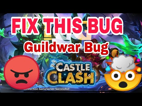 Guildwar - Biggest Bug | IGG Should Fix This | Castle Clash