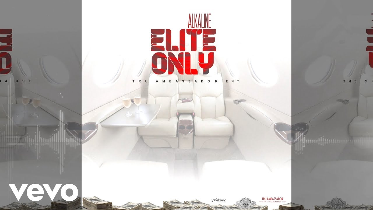 Alkaline - Elite Only (Official Audio)