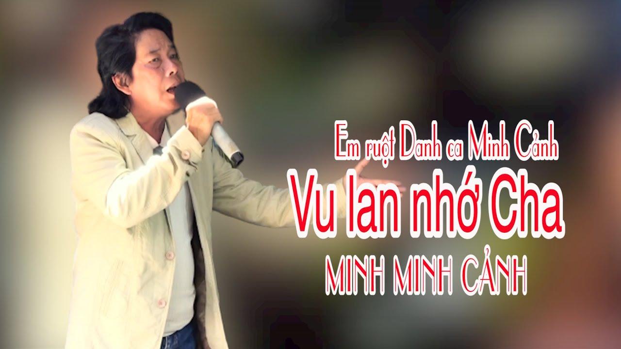 NS MINH MINH CẢNH   Ca cổ VU LAN NHỚ CHA   Tại Chùa Gò   Phụng Sơn Tự quận 11 năm 2020