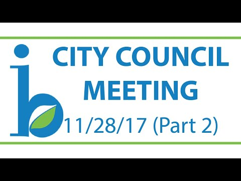 CITY COUNCIL: November 28th, 2017 (Part 2/2)