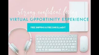Strong Confident Living Virtual Weight Loss Work from home Opportunity Experience