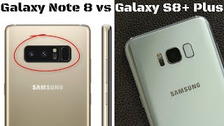 Samsung Galaxy Note 8 vs Samsung Galaxy S8+ Plus