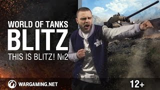 WoT Blitz. This is Blitz! #2