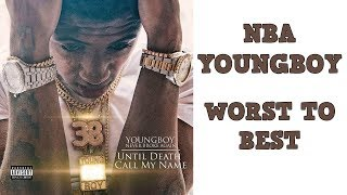 From Worst To Best: 'Until Death Call My Name' by YoungBoy Never Broke Again (Tracklist Ranked)
