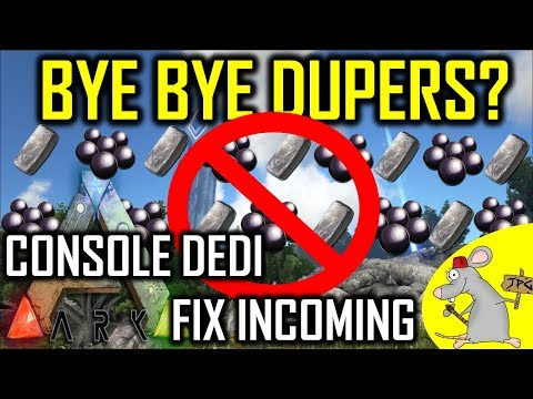 ARK Survival Evolved Dedicated Server Fixes Xb1 And PS4 - Dupers Shutdown? Plus Much More