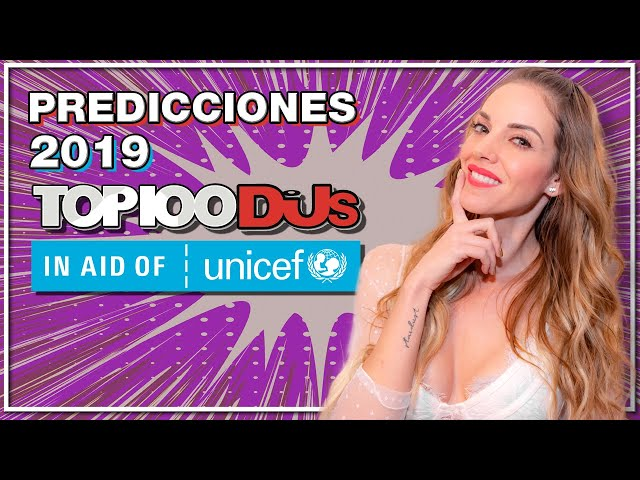 PREDICCIONES TOP 100 DJ MAG 2019 | MAJO MONTEMAYOR