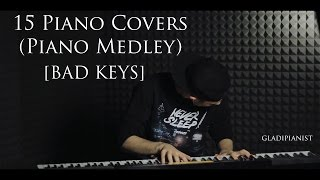 15 Piano Covers (Piano Medley) by gladipianist