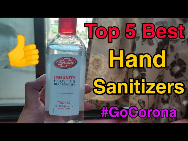 Top 5 Best Hand Sanitizer Of Popular Brands Like Lifebuoy & Dettol   How To Select Best Sanitizer