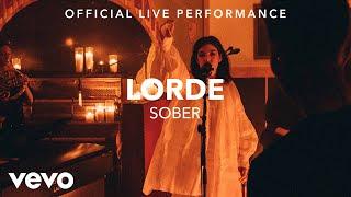 Смотреть клип Lorde - Sober