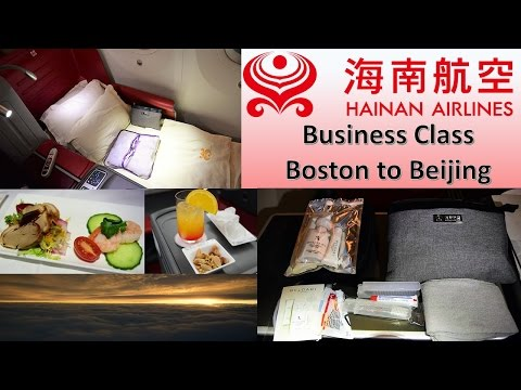 Hainan Airlines Business Class 787-9 Boston Logan to Beijing Capital