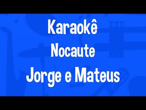 Karaokê Nocaute - Jorge e Mateus