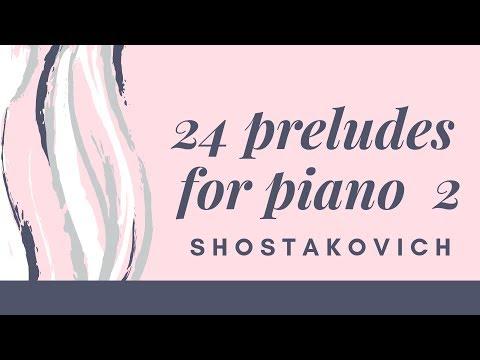 24 preludes for piano op. 34,  2    Shostakovich