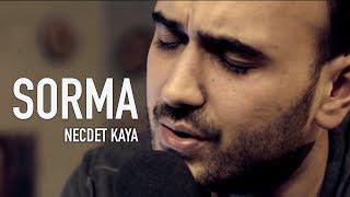 Necdet Kaya - Sorma Ne Haldeyim (Akustik)