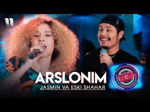 Jasmin & Eski shahar - Asrlonim Metro shou ko'rsatuvidan