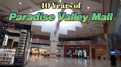 40 Year of Paradise Valley Mall : 1979 - 2019 | A to Z Retail