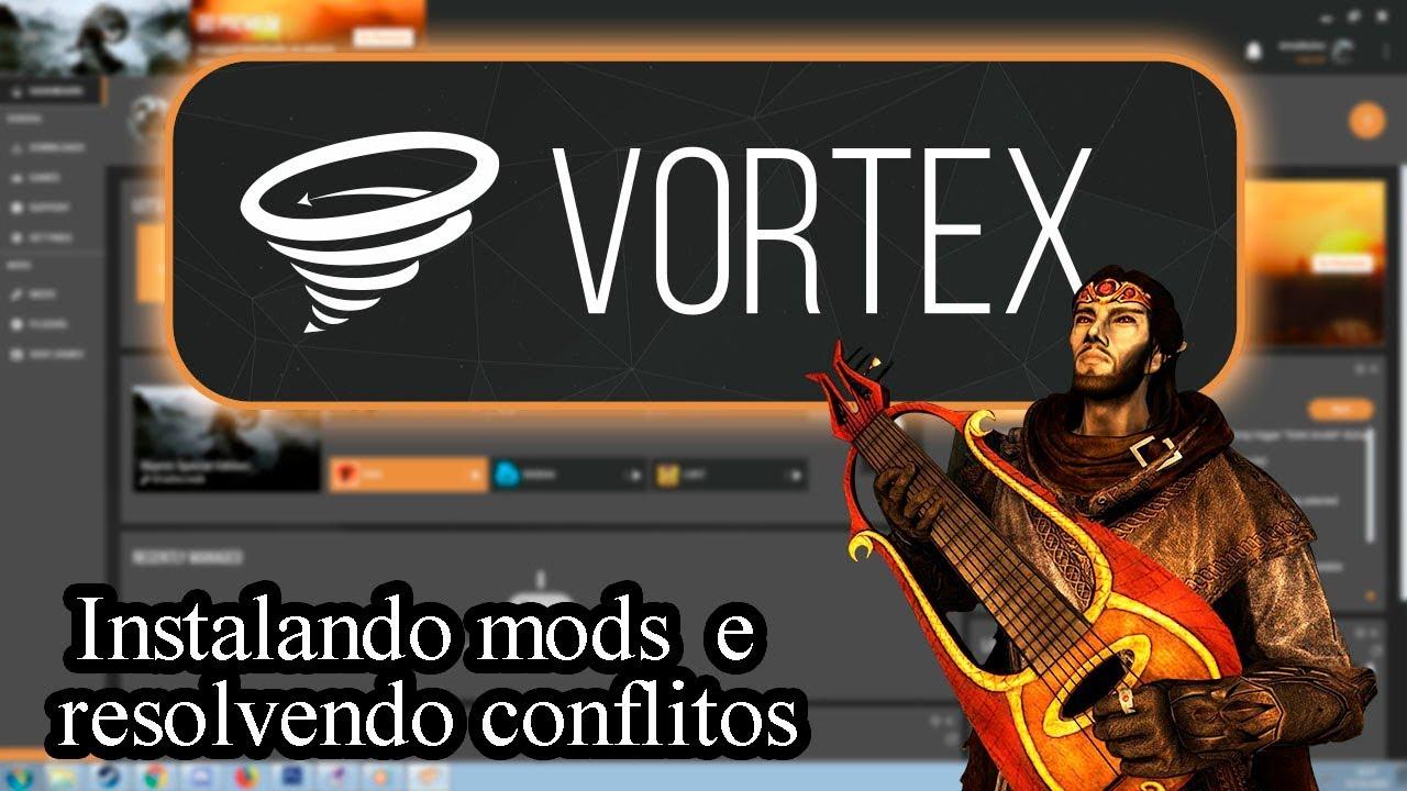Vortex Mod Manager - Instalando mods e resolvendo conflitos