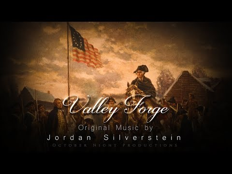 Valley Forge - Original Music