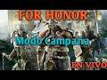 For Honor: En VIVO - Modo Campaign con Zedge405