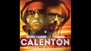 Calenton - Daddy Yankee ft. Yandel