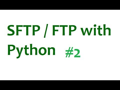 FTP SFTP with Python Tutorial - p2. Putting files to server