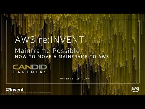 AWS re:Invent 2017: Mainframe Possible: Migrating an Enterprise Mainframe to AWS (DEM45)