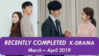 Recently Completed Korean Dramas March - April 2019