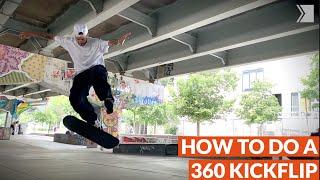 How to do a 360 kickflip