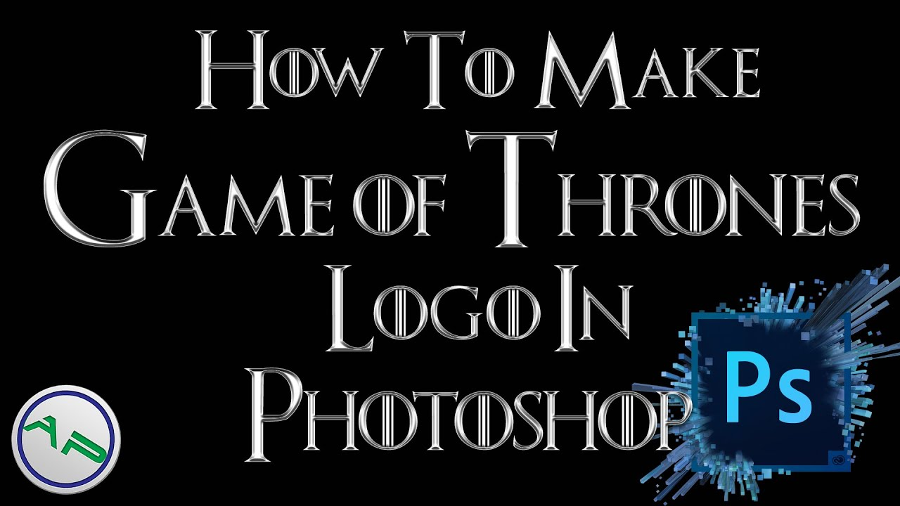 How to make the Game of Thrones logo/font using Photoshop ...
