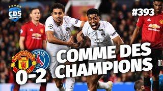 Replay #393 : Débrief Manchester United vs Paris SG (0-2) LIGUE DES CHAMPIONS - #CD5