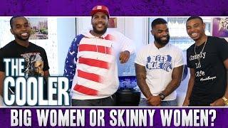 Big Women or Skinny Women?