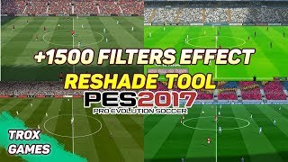 PES 2017 Reshade Tool | pes 2019 Texture , Realistic Graphic