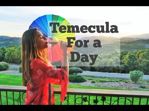 Temecula: Wine Tasting for a Day
