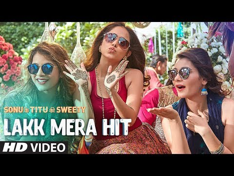 Lakk Mera Hit Video Song | Sonu Ke Titu Ki...