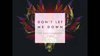 The Chainsmoker - Don't Let Me Down ft. Daya (Male Version)