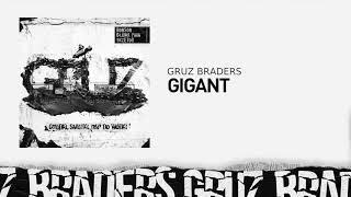 5. Gruz Braders [Bonson x Głowa PMM x TKZetor] - Gigant (prod. KPSN)