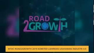 Astro Awani MTDC Road2Growth 2019 komited lahirkan usahawan industri 4 0