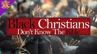 The Israelites: Black Christians Don't Know The Bible